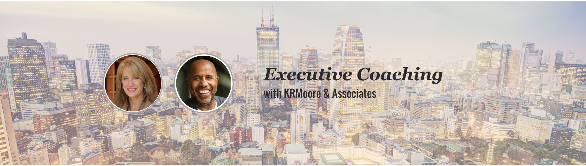 Executive Coaching with KRMoore & Associates, Texas