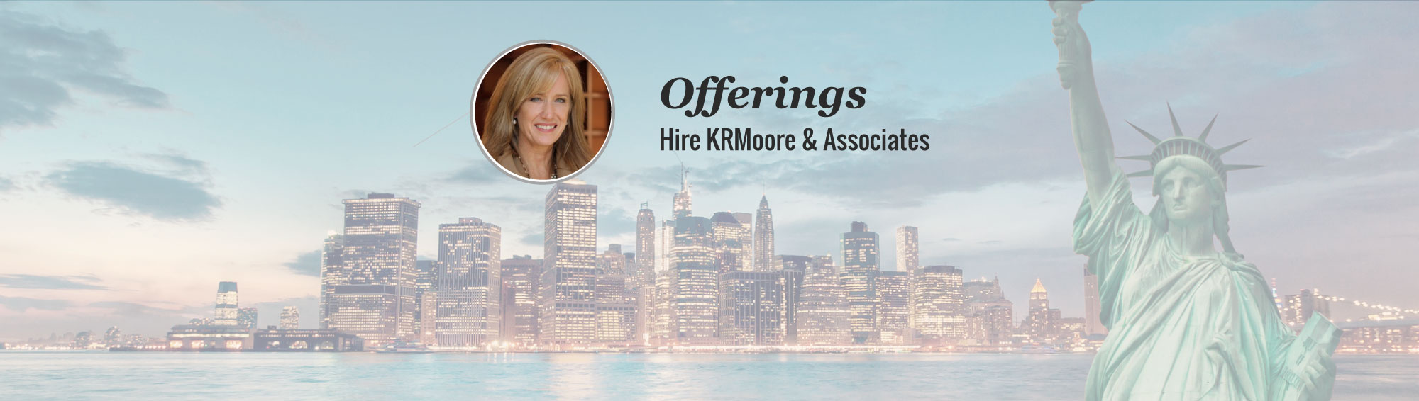 Offerings KRMoore & Associates, Houston based PCC Executive Coach